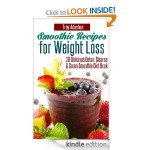 Smoothie Recipes for Weight Loss FREE for Kindle!
