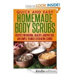 Homemade Body Scrubs FREE for Kindle!