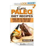 60 Delicious Paleo Diet Recipes FREE for Kindle!