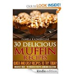 30 Delicious Muffin Recipes FREE for Kindle!