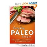 Every Day Paleo Recipes FREE for Kindle!