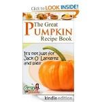 The Great Pumpkin Recipe Book FREE for Kindle!