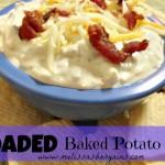 LOADED Baked Potato Dip Recipe