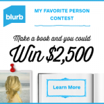 Make a Book about your favorite person and win $2,500 from Blurb!