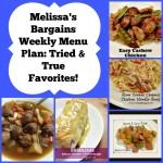 Menu Planning:  tried and true favorites!