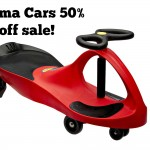 Plasma Cars 50% off TODAY ONLY!