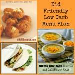 Menu Plan Monday: kid friendly low carb recipes!