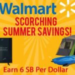 Earn extra SB during Walmart's Scorching Summer Savings Sale!