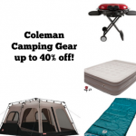 Coleman Camping Gear up to 40% off!