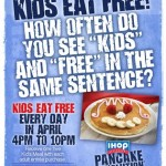 Kids it free at IHOP every day in April!