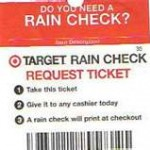 Tuesday Tips:  The Power of a Raincheck!