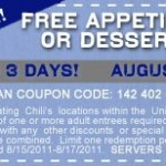 Chili's:  Free appetizer or dessert 8/15-8/17!