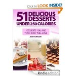 FREE Kindle Download:  51 Delicious Desserts Under 250 Calories