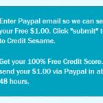 FREEBIE ALERT:  FREE Credit Score from Credit Sesame + $1 in Paypal cash!