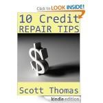 FREEBIE ALERT:  10 Credit Repair Tips PLUS FREE Credit Score!