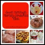 Christmas Morning Breakfasts:  7 easy ideas!