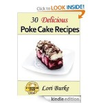 30 Delicious Poke Cake Recipes FREE for Kindle!
