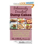 Deliciously Decadent Dump Cakes FREE for Kindle!