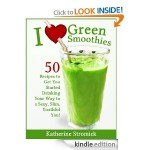 I Love Green Smoothies FREE for Kindle!