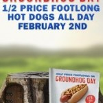 Sonic:  Half Price Foot long hot dogs all day!
