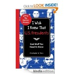 I Wish I Knew That: US Presidents FREE for Kindle!