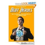 Get Out of Debt Like the Debt Heroes FREE for Kindle!