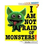I Am Not Afraid of Monsters FREE for Kindle!