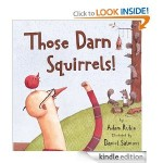 Those Darn Squirrels FREE for Kindle!