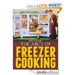 The ABC's of Freezer Cooking FREE for Kindle!