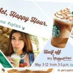 Starbucks Half Price Frappuccino Drinks Happy Hour!