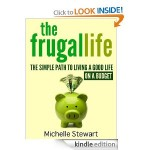 The Frugal Life FREE for Kindle!