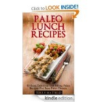 Paleo Lunch Recipes FREE for Kindle!