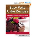 Easy Poke Cake Recipes FREE for Kindle!
