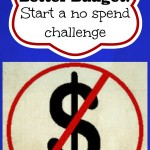 Save Money with a No Spend Challenge!