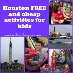 Houston Free and Cheap Activities for Kids!