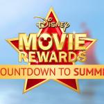 Disney Movie Rewards Countdown to Summer: free codes every day!
